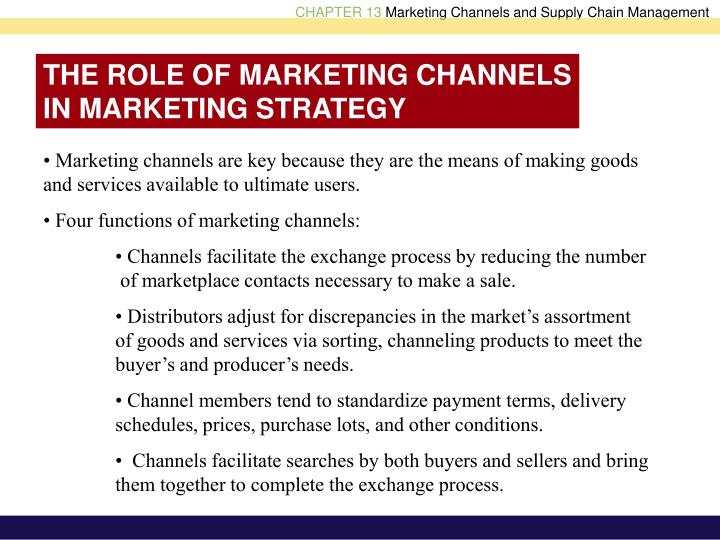 THE ROLE OF MARKETING CHANNELS