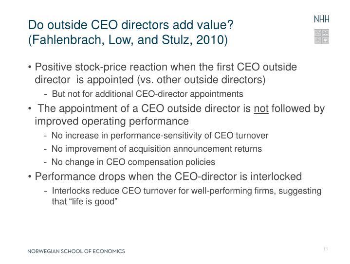Do outside CEO directors add value?