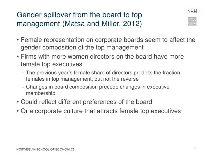 Gender spillover from the board to top management (Matsa and Miller, 2012)