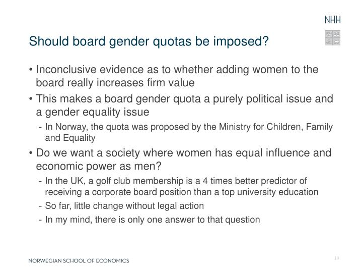 Should board gender quotas be imposed?