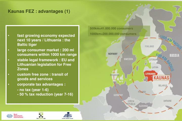 Kaunas FEZ : advantages (1)