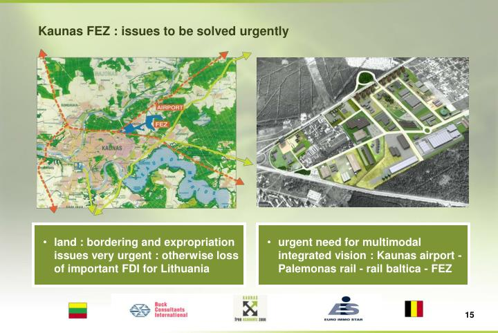 Kaunas FEZ : issues to be solved urgently