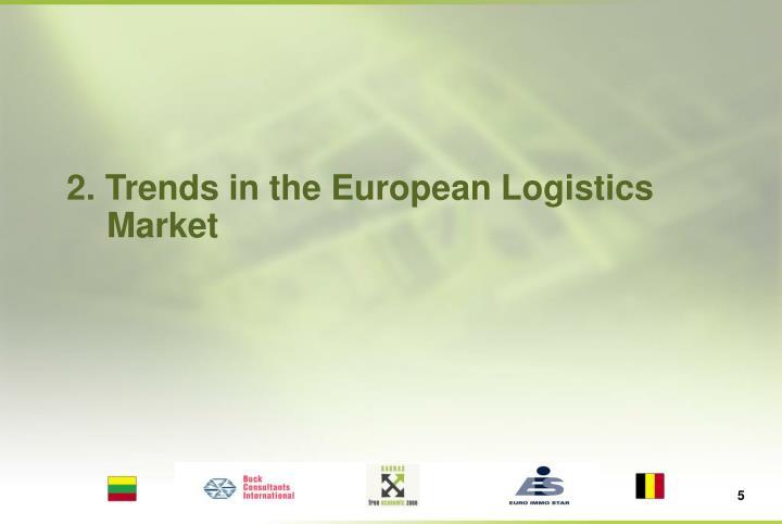 2. Trends in the European Logistics Market