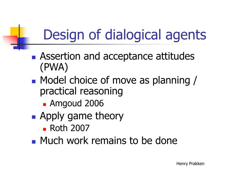 Design of dialogical agents