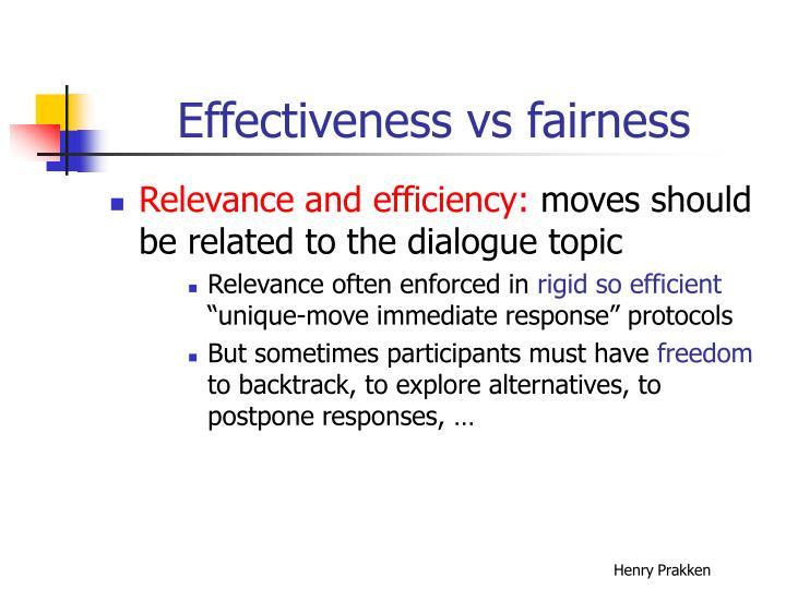 Effectiveness vs fairness