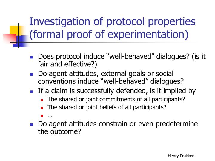 Investigation of protocol properties