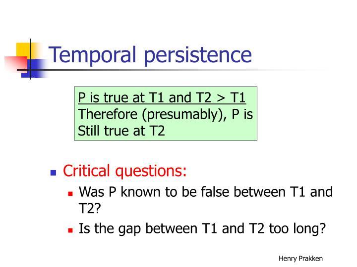 Temporal persistence