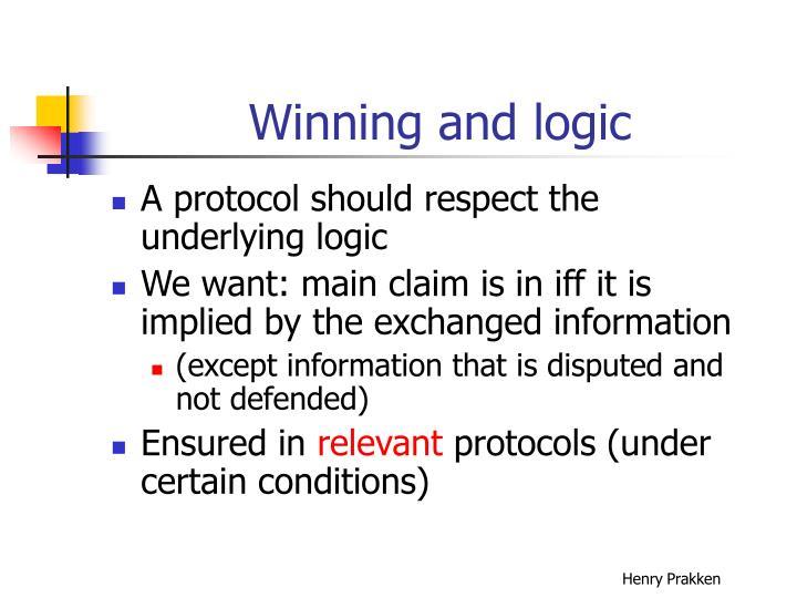 Winning and logic