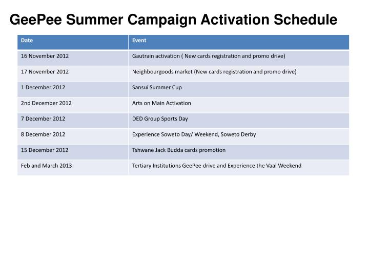 GeePee Summer Campaign Activation Schedule
