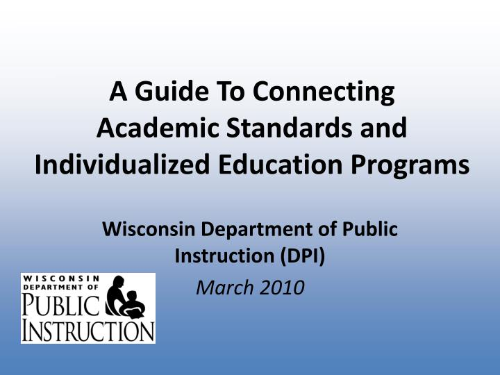 a guide to connecting academic standards and individualized education programs