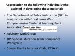 appreciation to the following individuals who assisted in developing these materials1