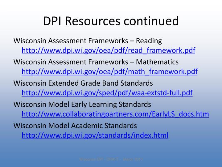 DPI Resources continued