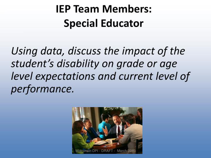IEP Team Members: