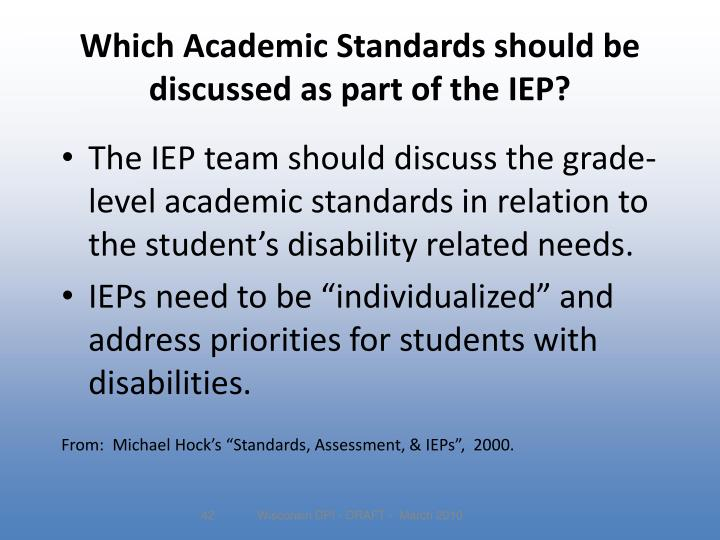 Which Academic Standards should be discussed as part of the IEP?