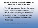 which academic standards should be discussed as part of the iep
