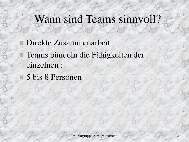 Wann sind Teams sinnvoll?