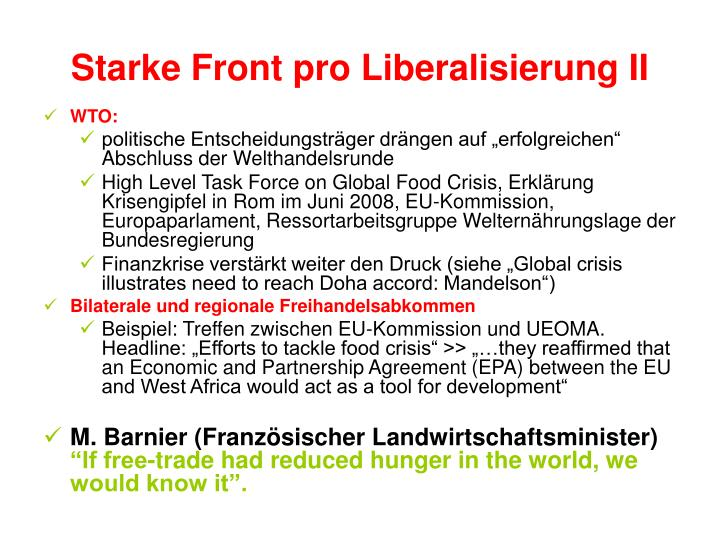 Starke Front pro Liberalisierung II