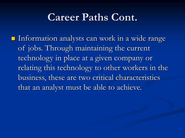 Career Paths Cont.