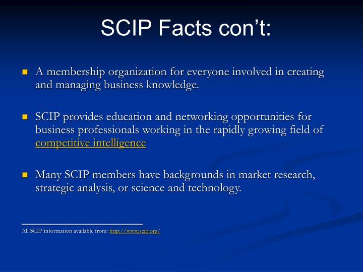 SCIP Facts con't: