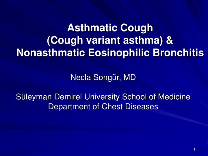 Asthmatic cough cough variant asthma nonasthmatic eosinophilic bronchitis