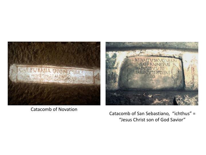 "Catacomb of San Sebastiano,  ""ichthus"" = ""Jesus Christ son of God Savior"""