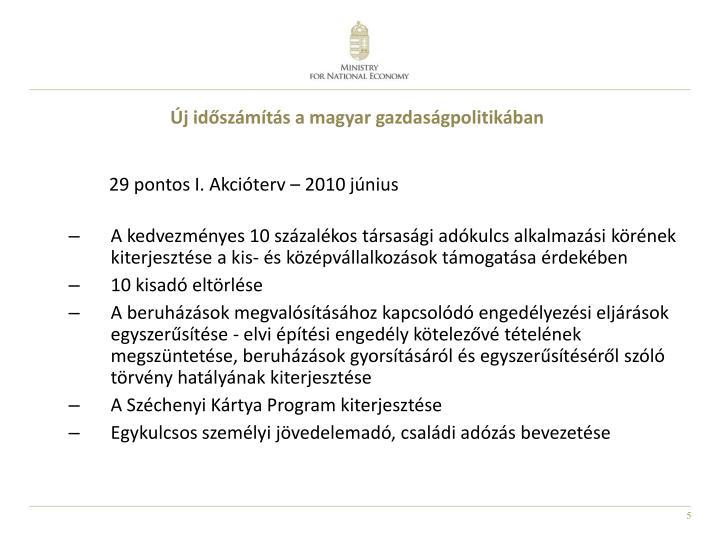 Új időszámítás a magyar gazdaságpolitikában