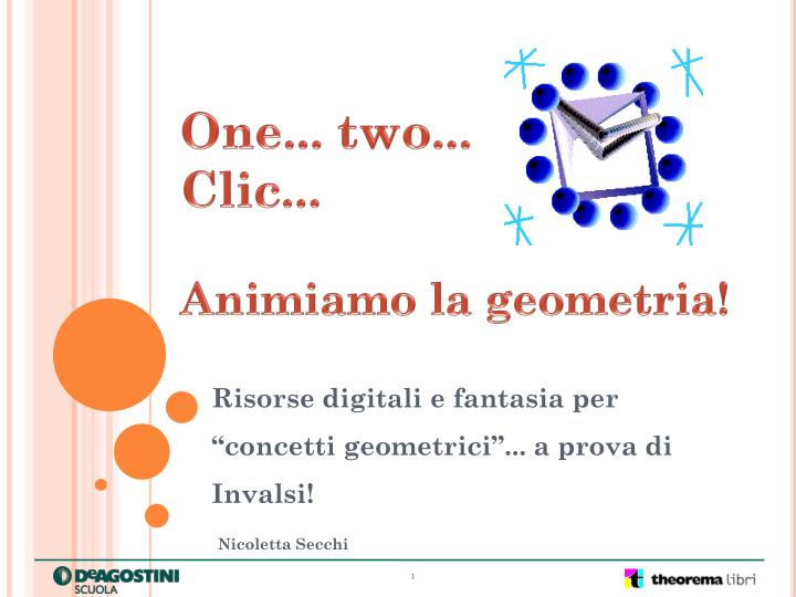 One two clic animiamo la geometria