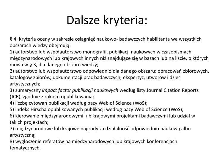 Dalsze kryteria: