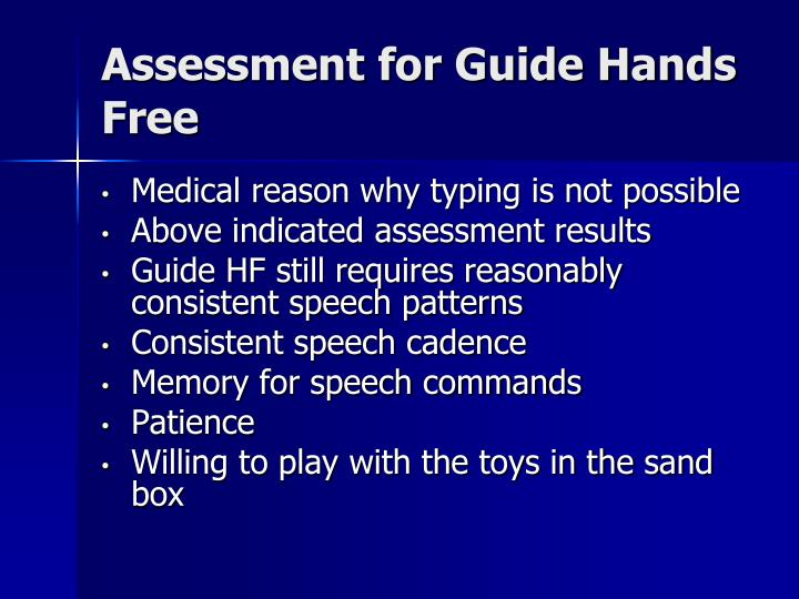 Assessment for Guide Hands Free
