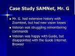 case study samnet mr g