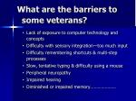 what are the barriers to some veterans
