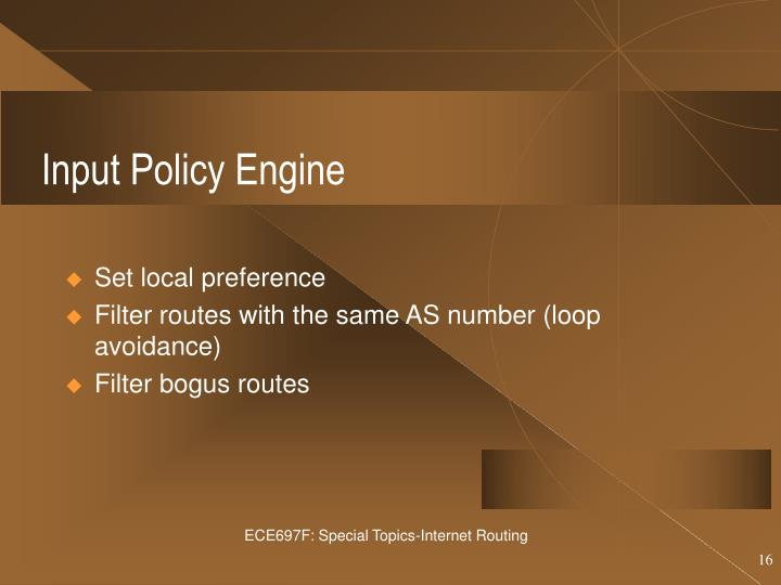 Input Policy Engine