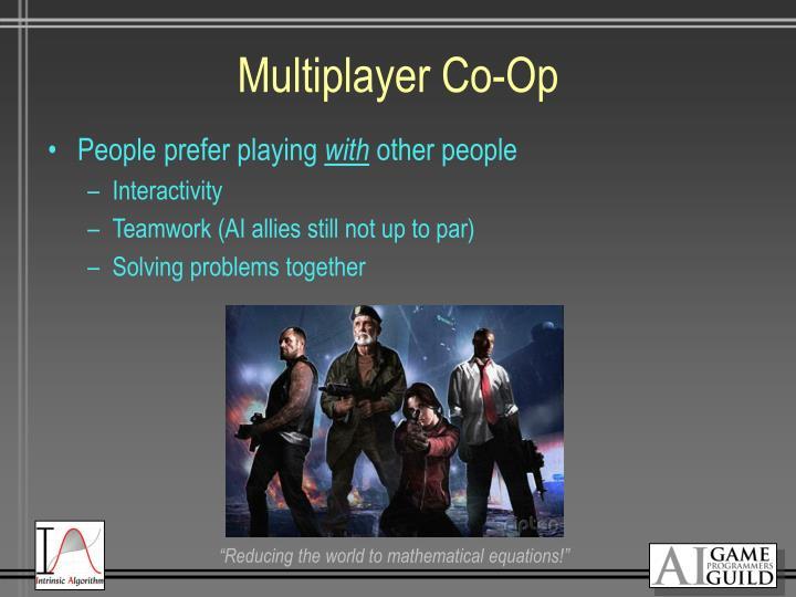 Multiplayer Co-Op