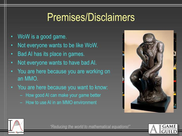 Premises/Disclaimers