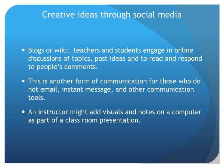 Creative ideas through social media
