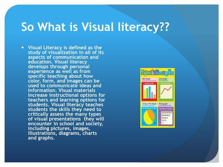 So What is Visual literacy??