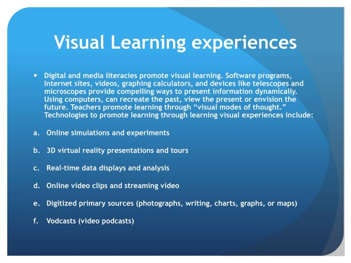 Visual Learning experiences
