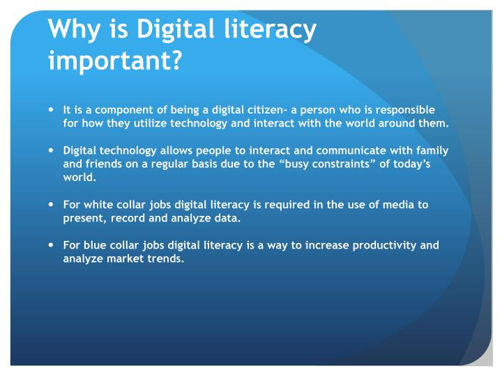 Why is Digital literacy important?