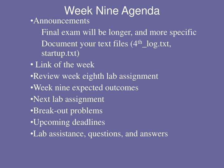 Week Nine Agenda