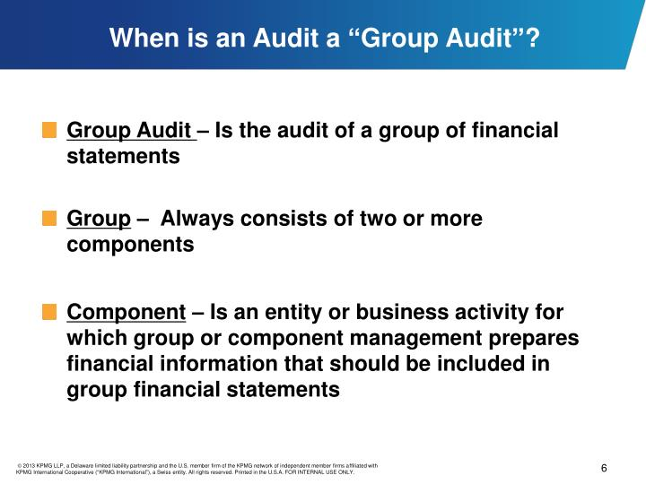 "When is an Audit a ""Group Audit""?"