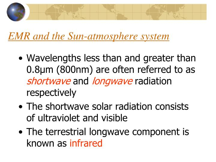EMR and the Sun-atmosphere system
