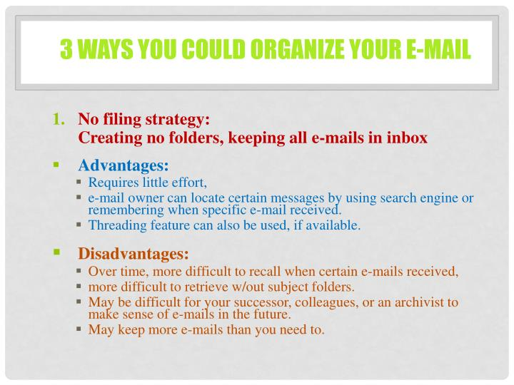 3 ways you could organize your e-mail