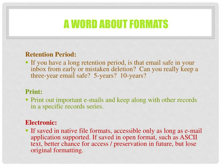 A word about formats
