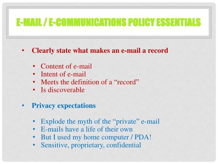 E-mail / E-Communications Policy Essentials