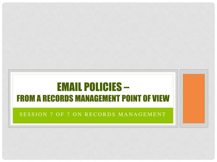 Email policies –