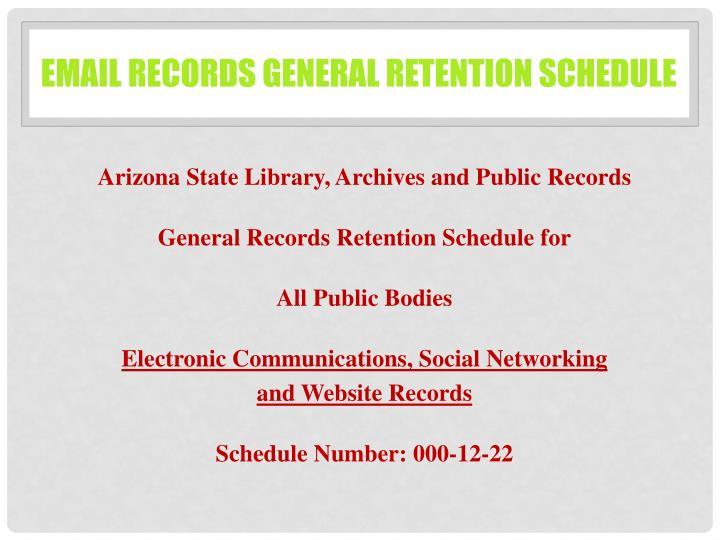 Email Records General Retention Schedule