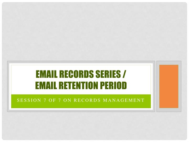 Email Records Series /