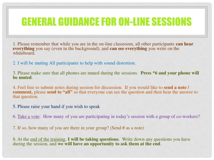 General Guidance for on-line sessions