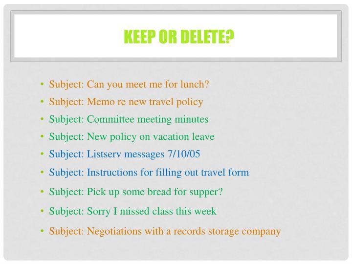 Keep or delete?