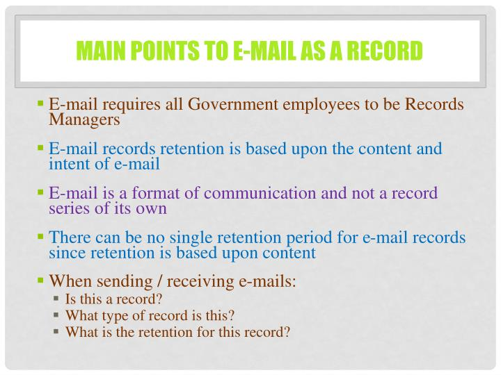 Main Points to E-mail as a Record